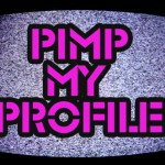 Pimp your profile; introduce yourself to the others people